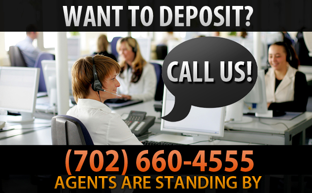Our agents will help you deposit